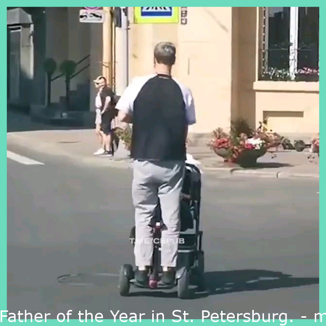 Father of the Year in St. Petersburg.