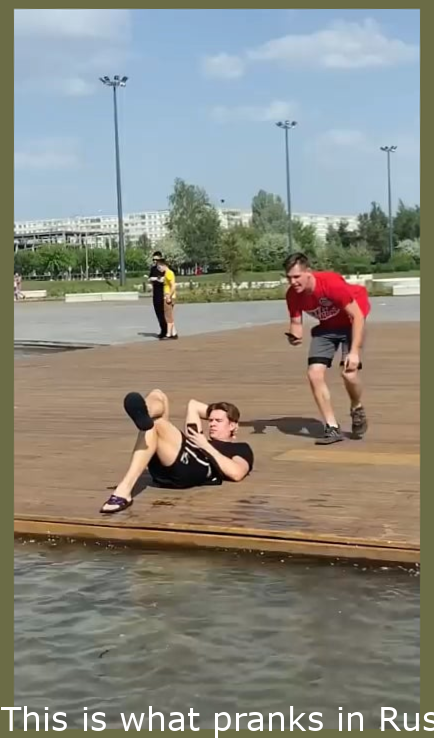 This is what pranks in Russia is like